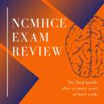 NCMHCE Exam Review Group and Career Counseling