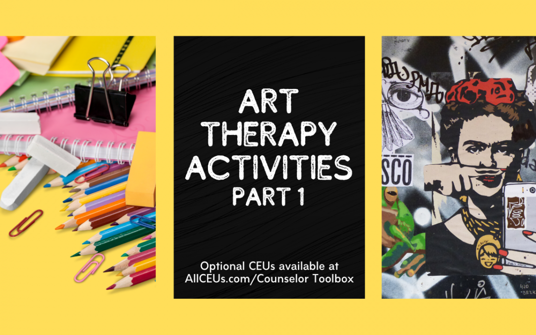 Art Therapy Activities Part 1 with Dr. Dawn-Elise Snipes
