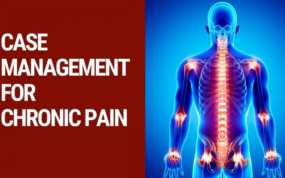 Case Management for Chronic Pain