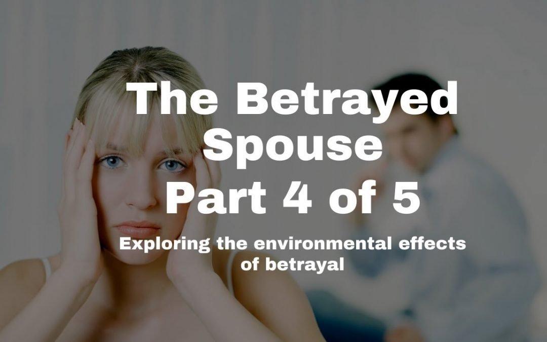 Environmental Impact of Betrayal