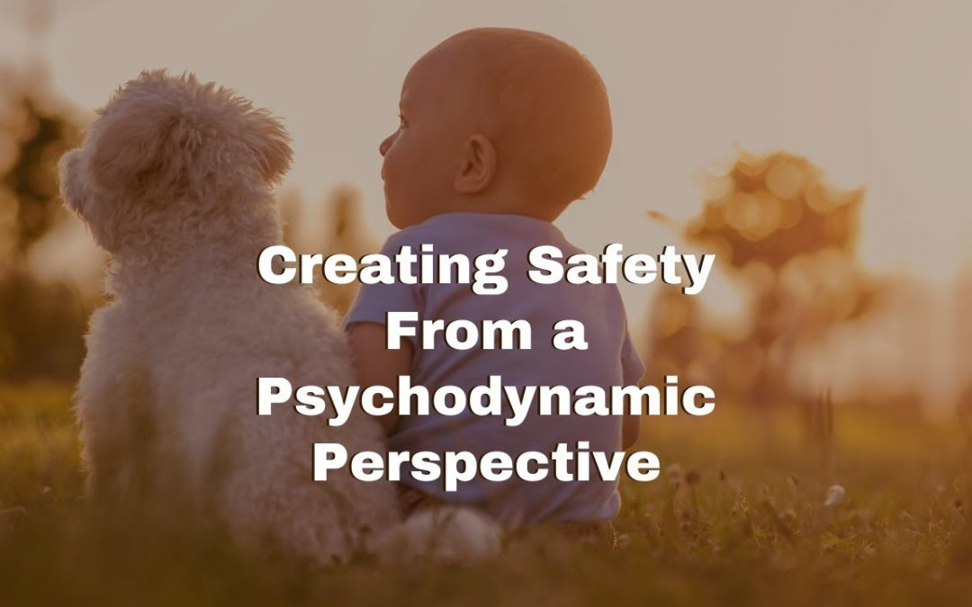 Psychodynamics and Safety Quickstart Guide to Group and Individual Activities