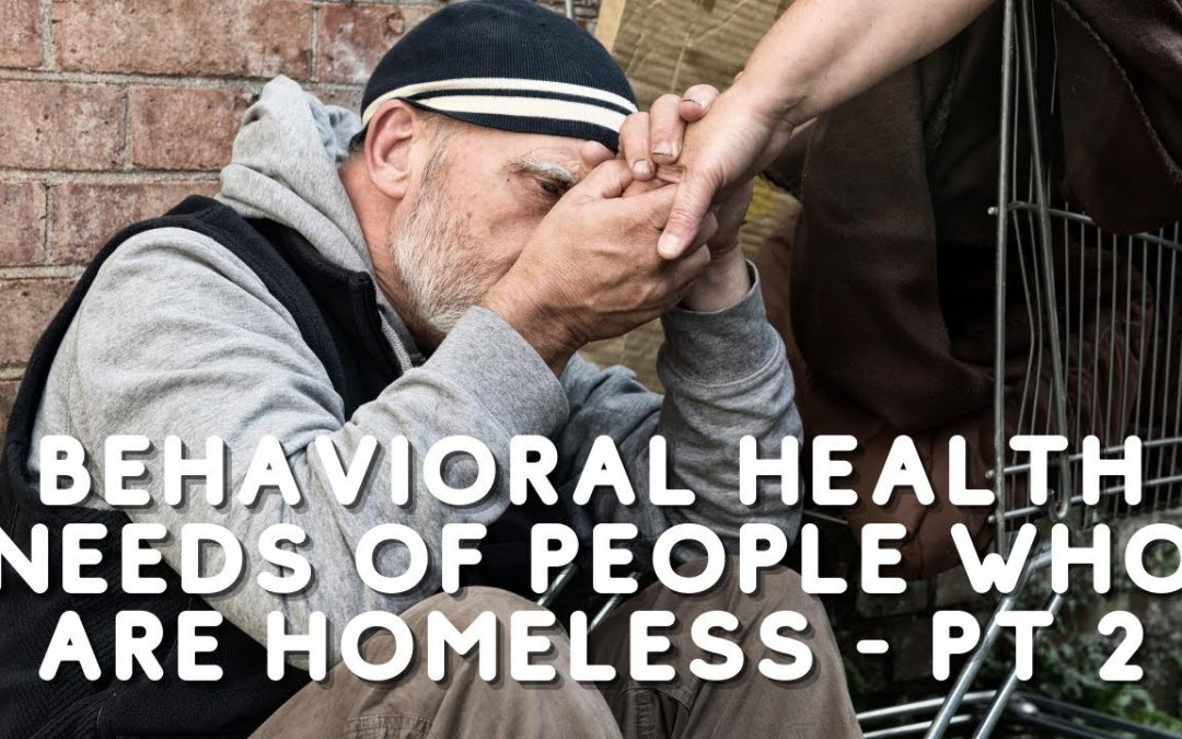 Special Issues of People Who are Homeless