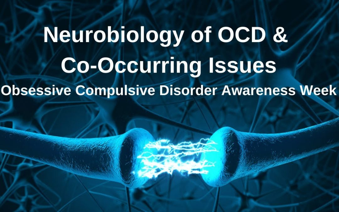 Neurobiology of Obsessive Compulsive Disorder and Co Occurring Mental Health Issues