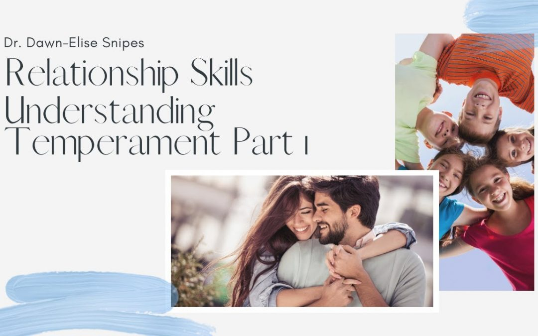 A Quickstart Guide to Improving Relationships with Temperament