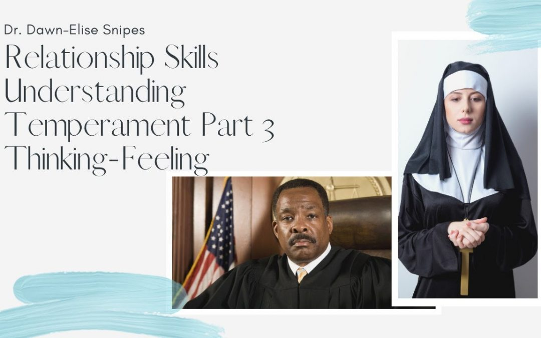 Relationship Skills: A Quickstart Guide to Temperament Thinking – Feeling