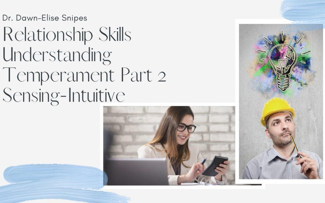 Relationship Skills: A Quickstart Guide to Temperament Sensing-Intuitive