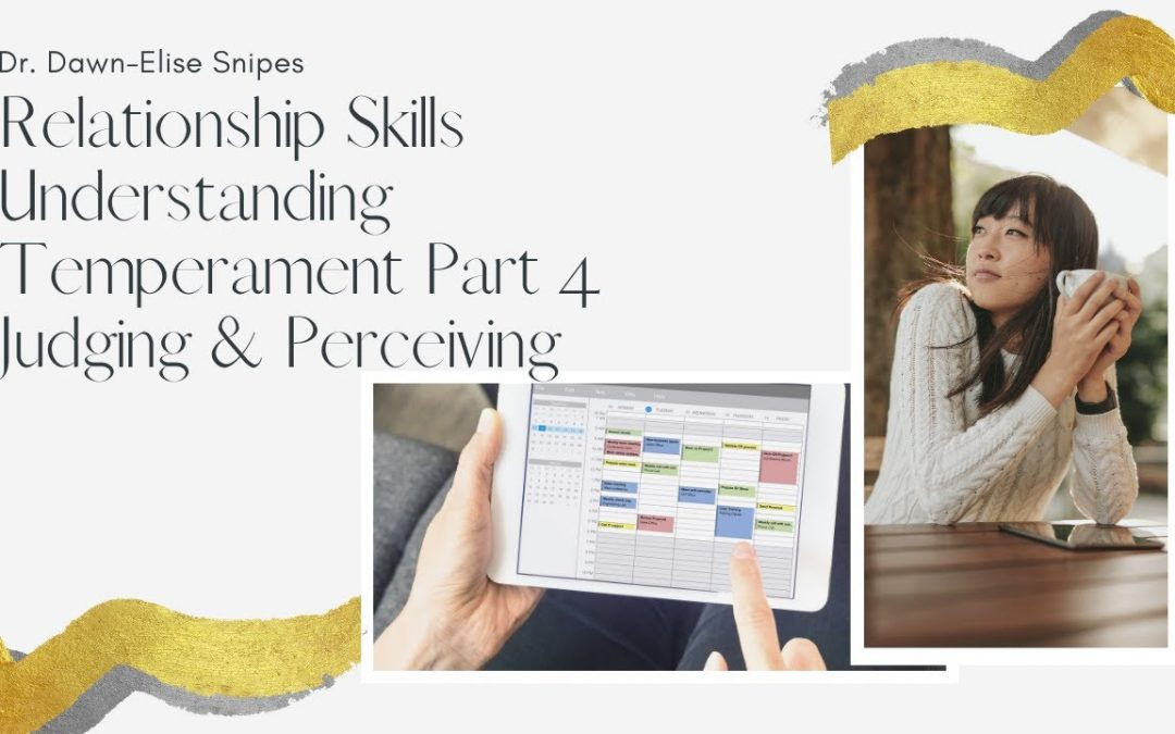 Relationship Skills: A Quickstart Guide to Temperament Judging & Perceiving