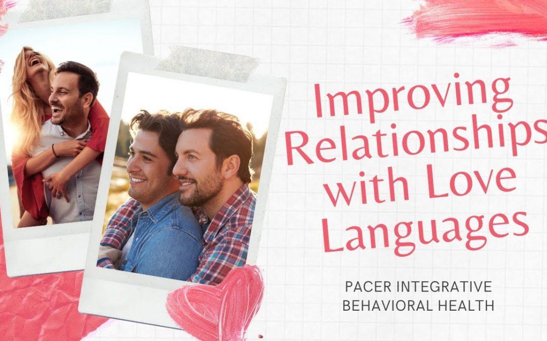 Relationship Skills: Love Languages