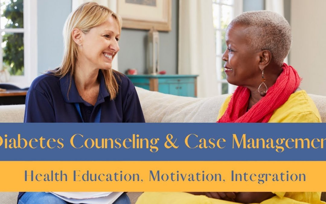 Diabetes Counseling and Case Management