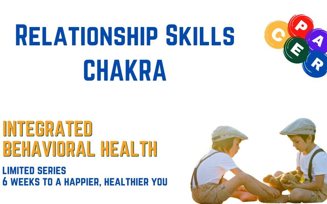 Attributes of Healthy Relationships CHAKRA 6 Weeks to a Happier Healthier You