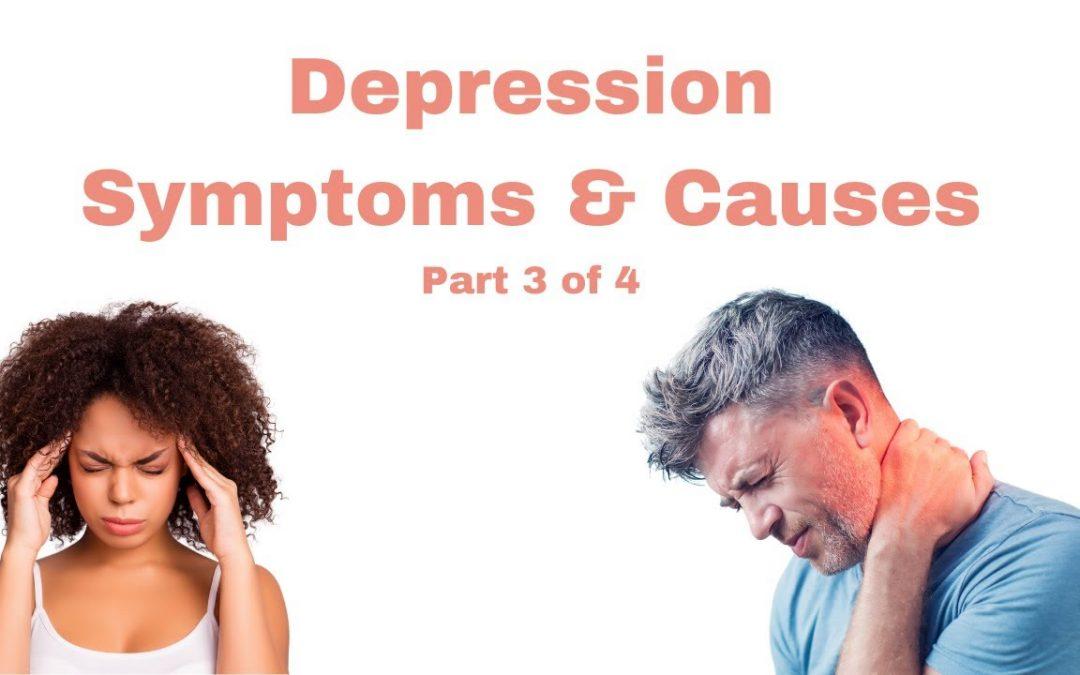 Depression Symptoms Part 2 Physical