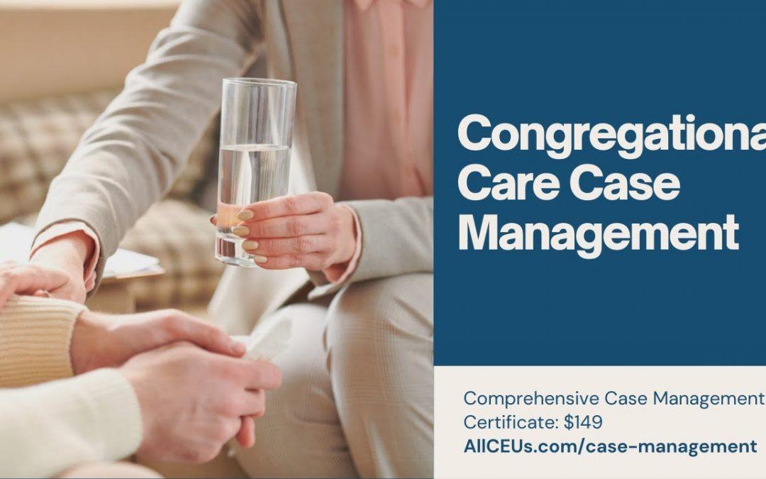 Congregational Care Case Management