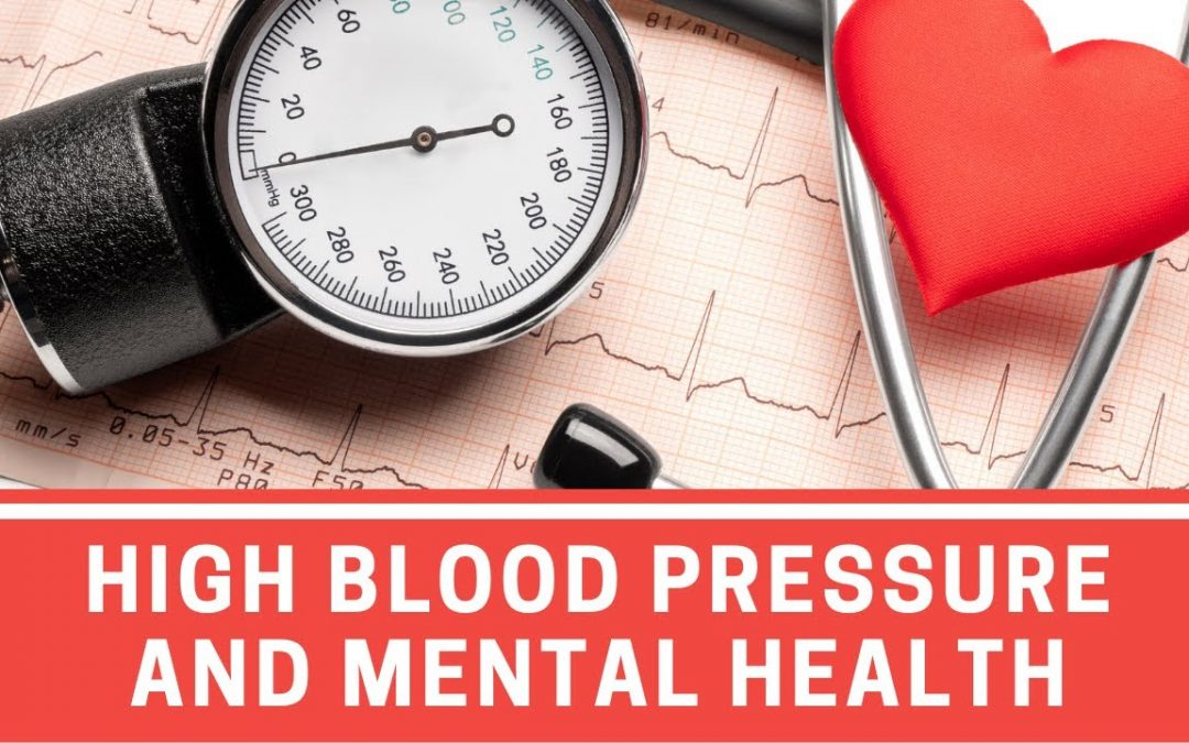 Mental Health Issues Associated with HBP and CVD