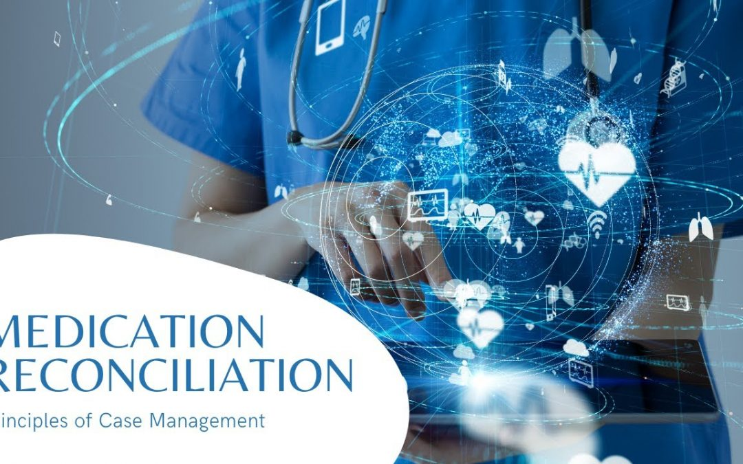 Medication Reconciliation in Case Management and Social Work
