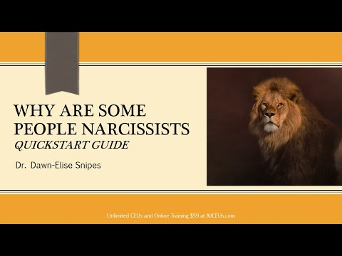 Why are Some People Narcissists