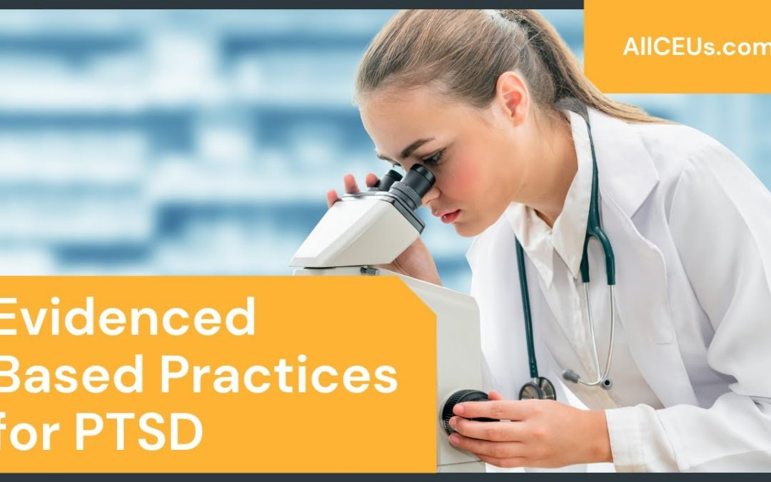 Evidence Based Practices for PTSD: Mind-Body Interventions