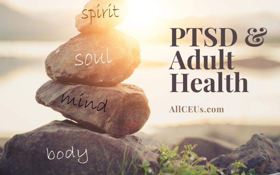 PTSD and Adult Health