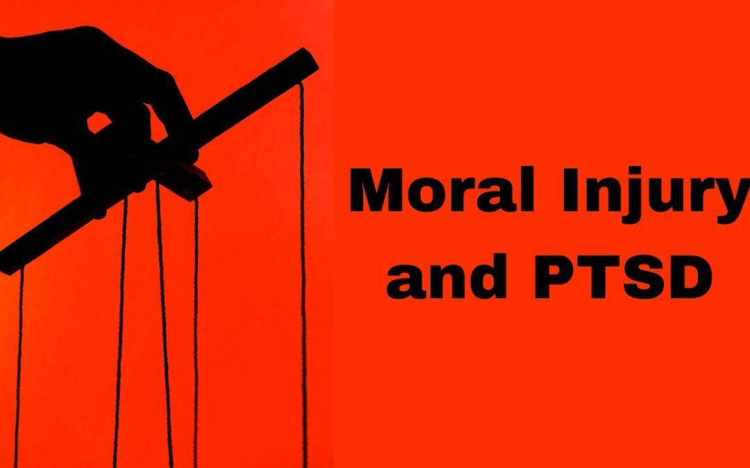 Moral Injury and PTSD