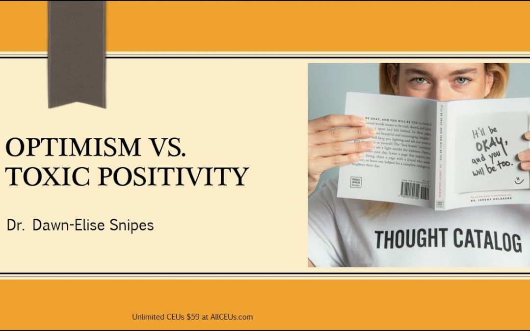 Optimism vs Toxic Positivity: Counseling Techniques