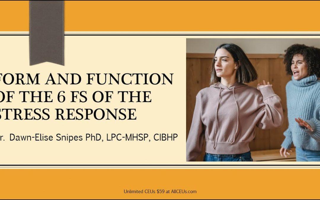 Fs of the Stress Response