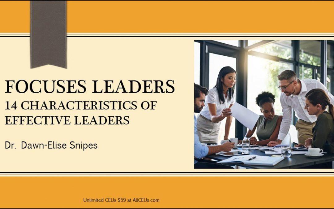 Characteristics of Effective Leaders: Organizational Psychology